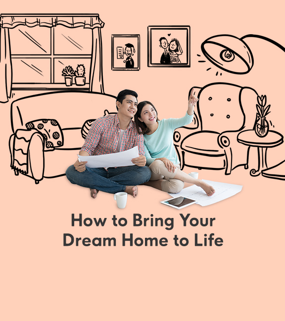 How To Bring Your Dream Home To Life